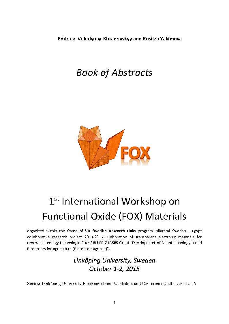 View No. 1 (2015): Book of Abstracts: 1st International Workshop on Functional Oxide (FOX) Materials, Linköping University, Sweden, October 1-2, 2015